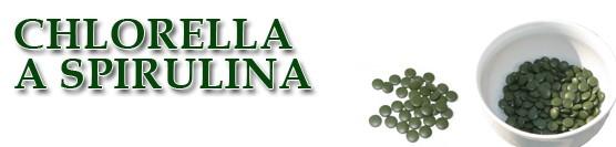 Zelené potraviny – chlorella a spirulina