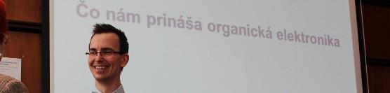 Martin Weis: Čo nám prináša organická elektronika