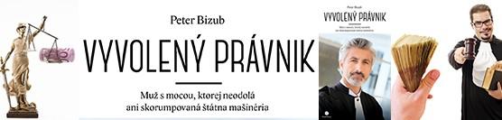 Peter Bizub: Vyvolený právnik