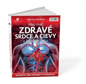 Katarína Horáková: Ako mať zdravé srdce a cievy v každom veku, Plat4M Books, 2015, 3D