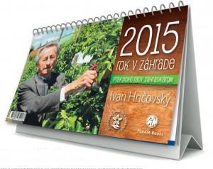 Kalendar 2015 Hričovský Ivan Rok v záhrade
