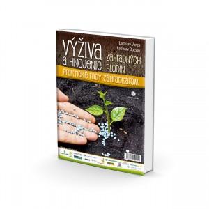 Ladislav Varga, Ladislav Ducsay: Výživa a hnojenie záhradných plodín