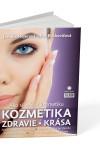 Jarmila Hojerová, Eva Boskovičová: Ako si vybrať kozmetiku