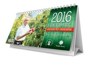 Kalendár 2016 - Rok v záhrade