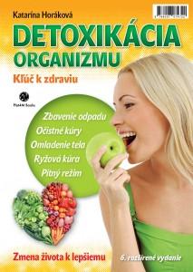 Katarína Horáková: Detoxikácia organizmu
