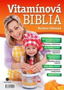 Ružena Uherová: Vitamínová biblia, Plat4M Books, 2012