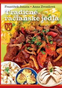 František Janata a Anna Zvozilová: Tradičné račianske jedlá