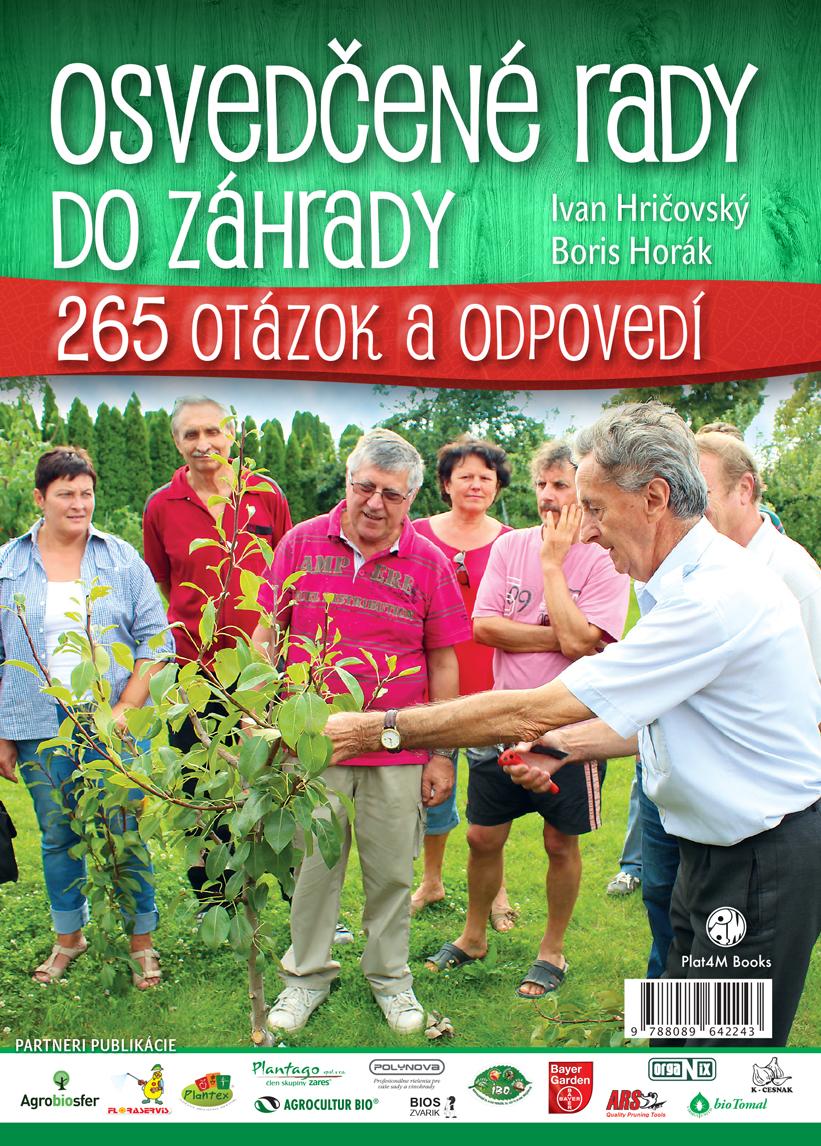 Ivan Hričovský, Boris Horák: Osvedčené rady do záhrady, Plat4M Books, 2015