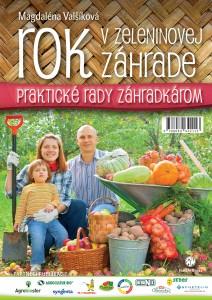 Magdaléna Valšíková: Rok v zeleninovej záhrade