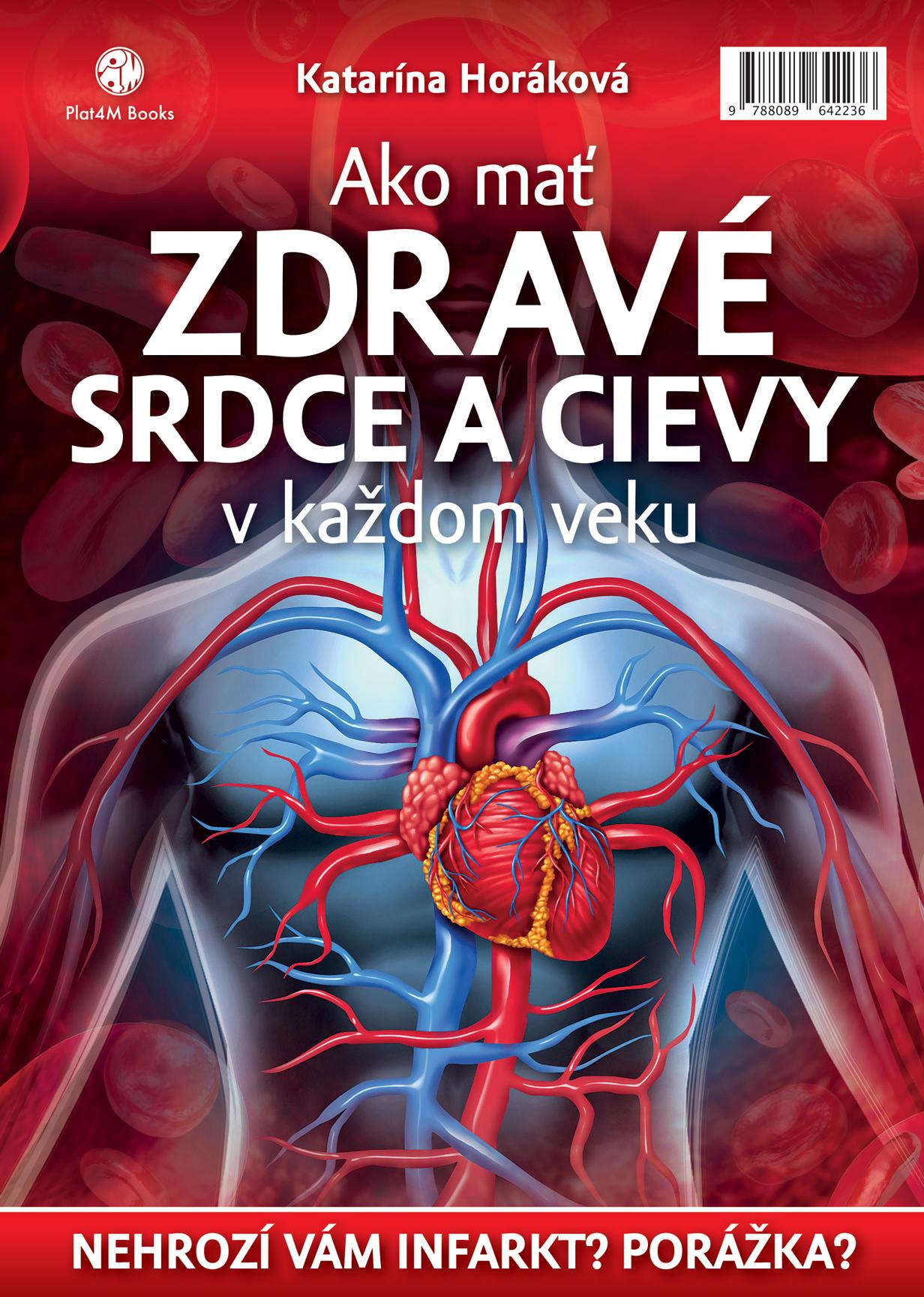 12b0e0a4dc0 Katarína Horáková  Ako mať zdravé srdce a cievy v každom veku