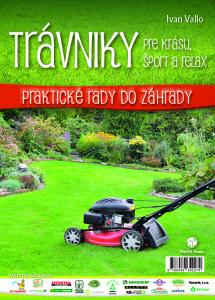 Ivan Vallo: Trávniky pre krásu, šport a relax, Plat4M Books, 2016