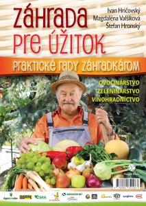 Ivan Hričovský, Magdaléna Valšíková, Štefan Hronský: Záhrada pre úžitok