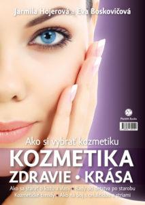 Jarmila Hojerová: Ako si vybrať kozmetiku, Plat4M Books, 2015